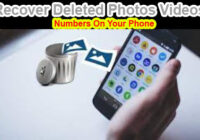 How To Recover Deleted Photos Videos Numbers On Your Phone